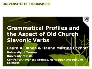 Grammatical Profiles and the Aspect of Old Church Slavonic Verbs