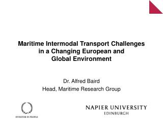 Maritime Intermodal Transport Challenges in a Changing European and  Global Environment