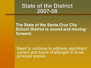 State of the District  2007-08