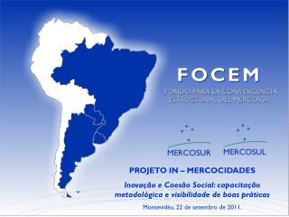 PROJETO IN – MERCOCIDADES