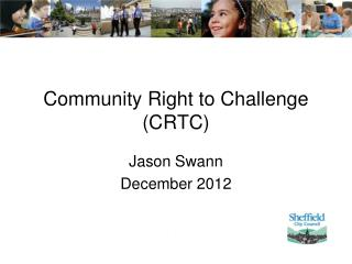 Community Right to Challenge (CRTC)