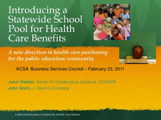 A new direction in health care purchasing for the public education community