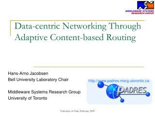 Data-centric Networking Through Adaptive Content-based Routing