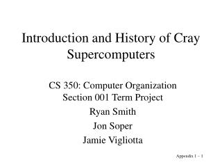 Introduction and History of Cray Supercomputers