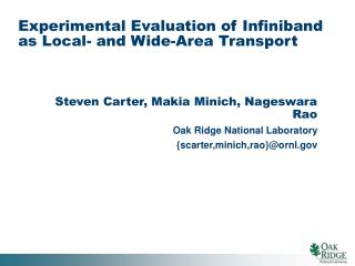 Experimental Evaluation of Infiniband as Local- and Wide-Area Transport