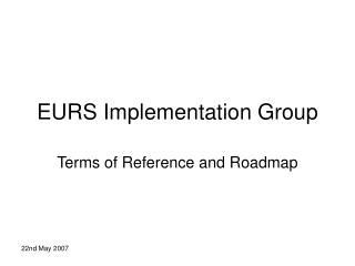 EURS Implementation Group