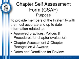Chapter Self Assessment Form (CSAF) Purpose