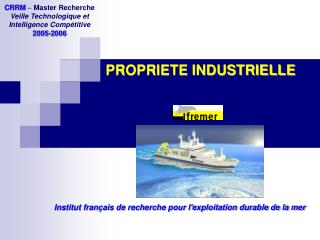 PROPRIETE INDUSTRIELLE