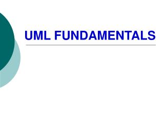UML FUNDAMENTALS