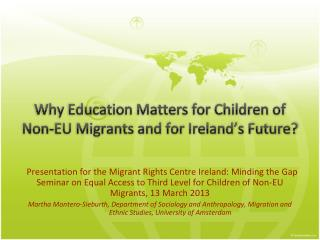 Why Education Matters for Children of Non-EU Migrants and for Ireland's Future?