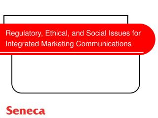 Regulatory, Ethical, and Social Issues for Integrated Marketing Communications