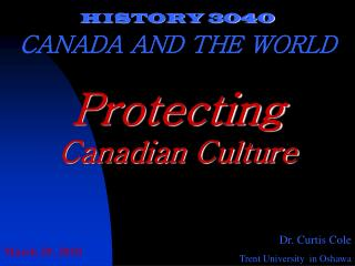 HISTORY 3040 CANADA AND THE WORLD