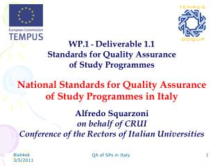 WP.1  -  Deliverable 1.1 Standards for Quality Assurance  of Study Programmes