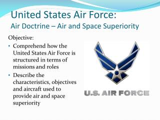 United States Air Force:  Air Doctrine – Air and Space Superiority