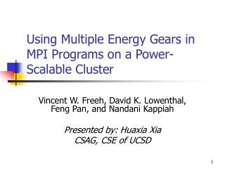 Using Multiple Energy Gears in MPI Programs on a Power-Scalable Cluster