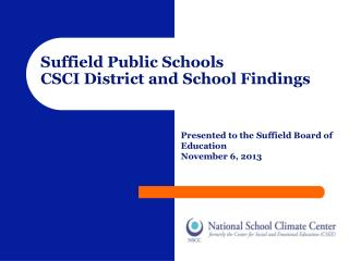 Suffield Public Schools CSCI District and School Findings