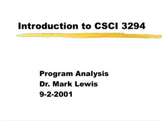 Introduction to CSCI 3294