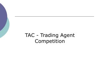 TAC - Trading Agent Competition
