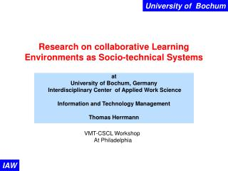 Research on collaborative Learning Environments as Socio-technical Systems