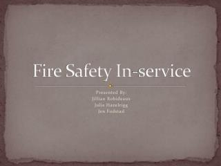Fire Safety In-service
