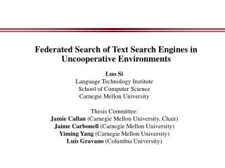Federated Search of Text Search Engines in Uncooperative Environments