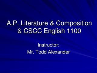 A.P. Literature & Composition & CSCC English 1100