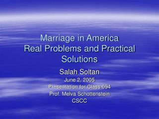 Marriage in America Real Problems and Practical Solutions