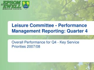 Leisure Committee - Performance Management Reporting: Quarter 4