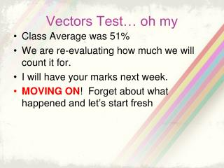 Vectors Test… oh my