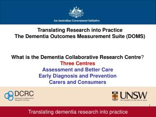 Translating dementia research into practice