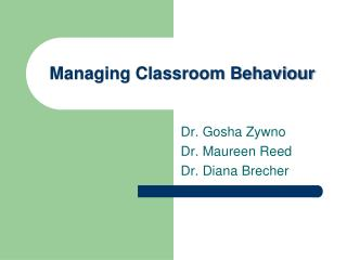 Managing Classroom Behaviour