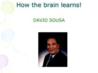 How the brain learns!
