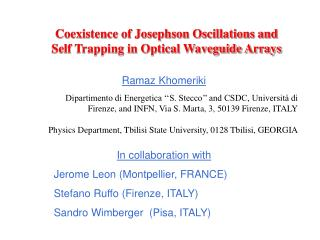 Coexistence of Josephson Oscillations and Self Trapping in Optical Waveguide Arrays