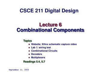 Lecture 6 Combinational Components