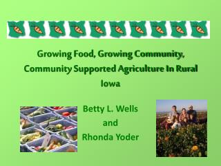 Growing Food, Growing Community,  Community Supported Agriculture In Rural Iowa