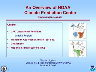 Wayne Higgins  Climate Prediction Center/NCEP/NWS/NOAA October 9, 2008
