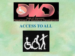 ACCESS TO ALL