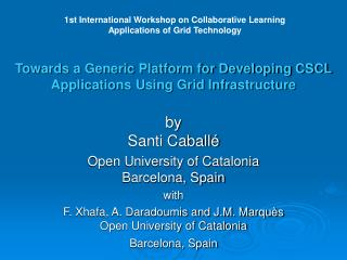 Towards a Generic Platform for Developing CSCL Applications Using Grid Infrastructure