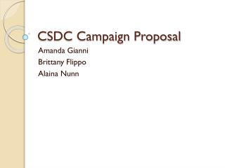 CSDC Campaign Proposal