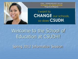 Welcome to the School of Education at CSUDH!