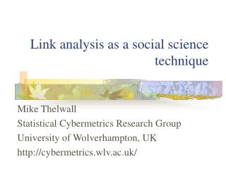Link analysis as a social science technique
