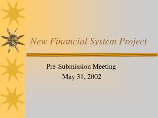 New Financial System Project