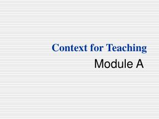 Context for Teaching