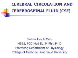 CEREBRAL CIRCULATION AND CEREBROSPINAL FLUID [CSF]