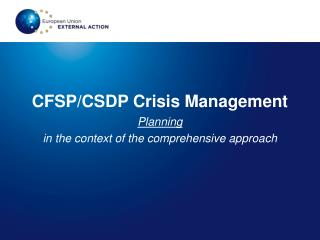 CFSP/CSDP Crisis Management Planning  in the context of the comprehensive approach