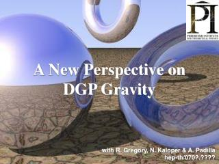 A New Perspective on DGP Gravity