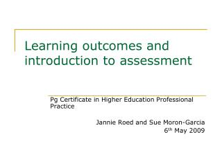 Learning outcomes and introduction to assessment