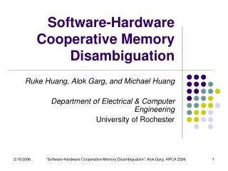 Software-Hardware Cooperative Memory Disambiguation