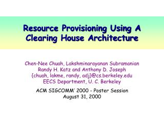 Resource Provisioning Using A Clearing House Architecture