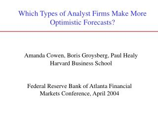 Federal Reserve Bank of Atlanta Financial Markets Conference, April 2004